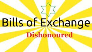 Bills of exchange disownered