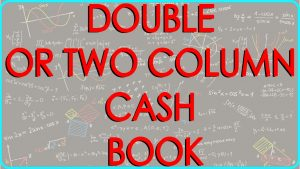 Two Column Cash Book
